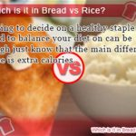 Is Rice better than bread?