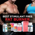 Best Stimulant-Free Fat Burning Supplements