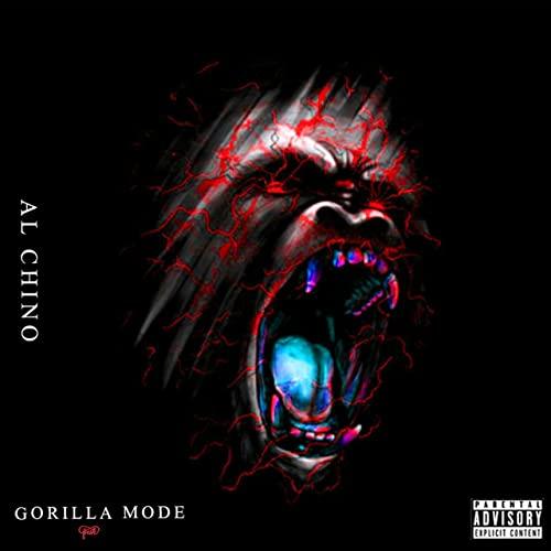 Gorilla Mode [Explicit] by Al Chino on Amazon Music