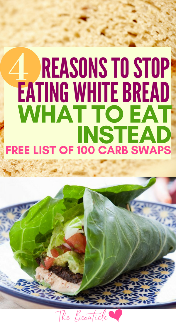 4 Reasons To Stop Eating White Bread and What to Eat Instead [List ...
