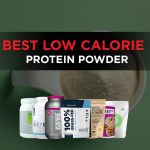 Best Low-Calorie Protein Powders