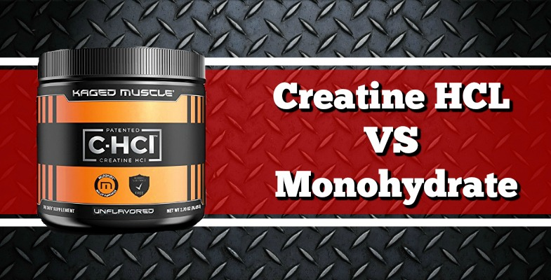 Creatine HCL Vs Monohydrate Review