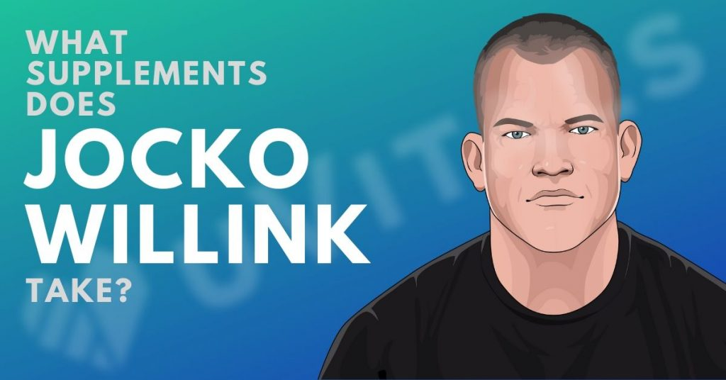 Jocko Willink Supplements: What supplements does Jocko Take?